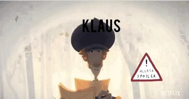 Klaus. Análisis psicológico de la película