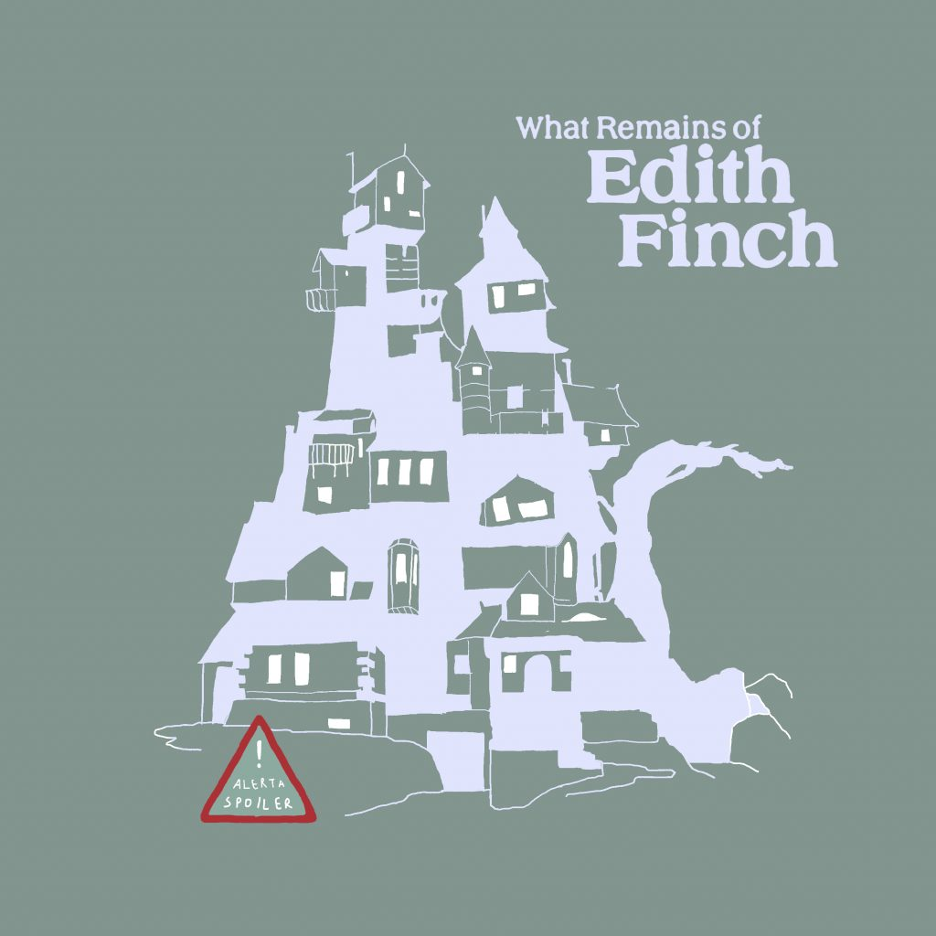 <small>Alerta Spoiler</small> What Remains of Edith Finch
